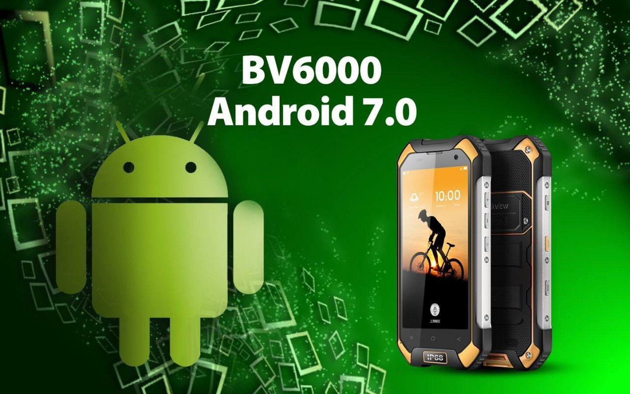 Blackview BV6000 Android 7 OTA